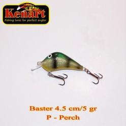 KENART BASTER 4,5 CM - 5 GRAME  Perch